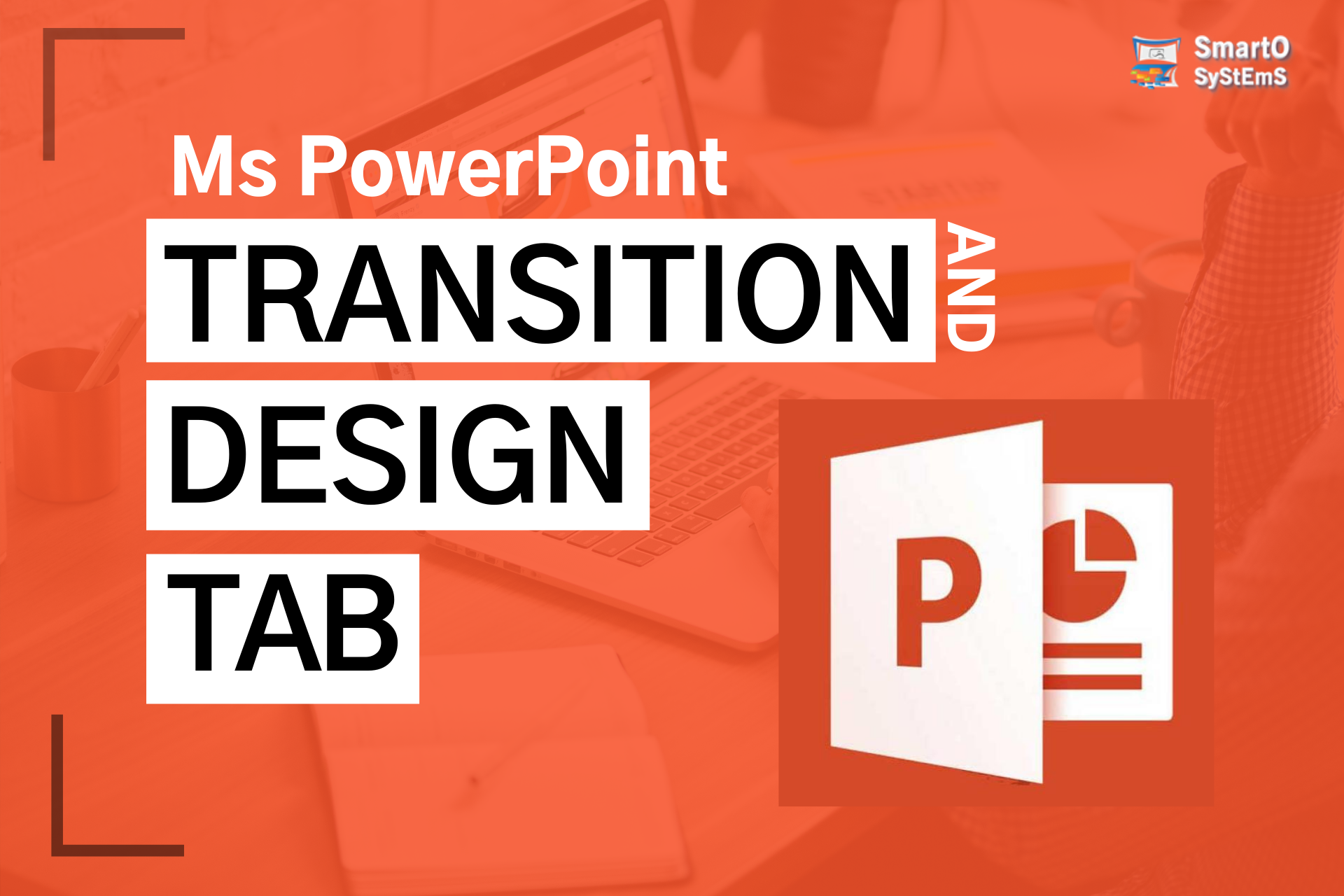 Transition And Design tab in PowerPoint
